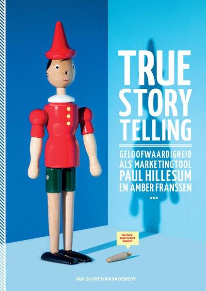 Cover True Storytelling -Paul Hillesum