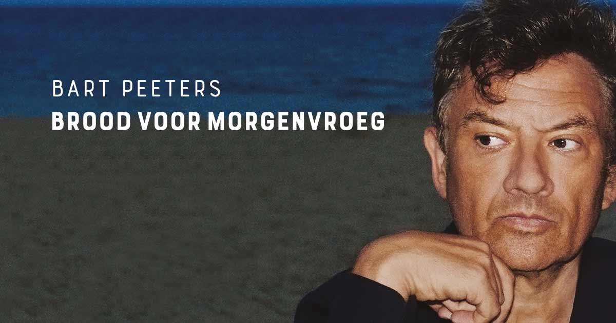 Bart Peeters - Brood voor morgenvroeg