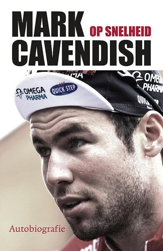 Mark Cavendish - Op Snelheid
