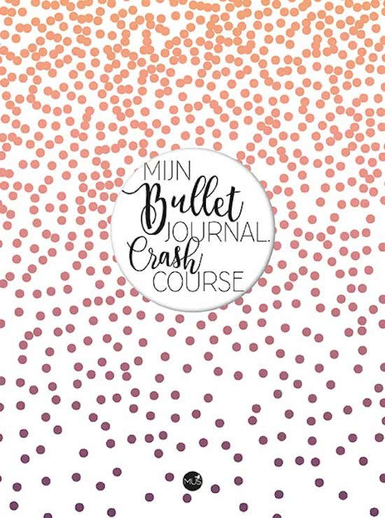 MUS - Mijn Bullet Journal Crash Course